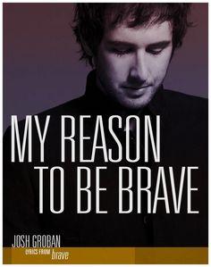 Brave, Josh Groban.