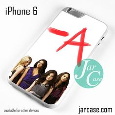 Pretty Little Liars -A Phone case for iPhone 6 and other iPhone devices
