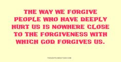Forgiven | Thoughts about God Daily Devotional by Kathy Cheek