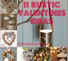 11 Rustic Valentines Ideas - DIY Crafty Projects