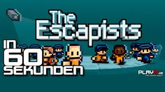 The Escapists in 60 Sekunden