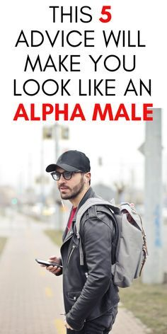 5 Style Advice From an Alpha Male To Look A Total Package Girls Fashion Quotes, Fashion Advice, Alpha Male Quotes, Messages For Her, Text Messages, Smart Men, Single Dads, Every Man, Men Quotes