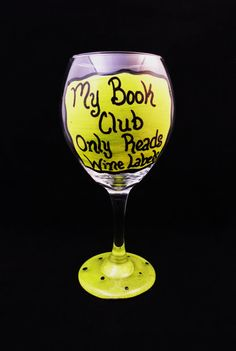 HAND PAINTED WINE Glass Funny Saying My Book by AGlassofHarmony, $15.00 Wine Glass Sayings, Wine Glass Crafts, Wine Bottle Crafts, Wine Quotes, Diy Wine Glasses, Decorated Wine Glasses, Hand Painted Wine Glasses, Wine Glass Designs, Bottle Painting