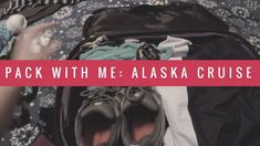 Everything to pack for an Alaska cruise  #travel #travelblog #alaska #cruise #alaskacruise