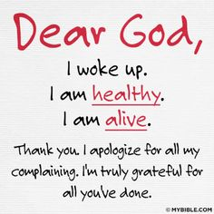 Dear God,...                                       sometimes all you have to do is say Thank You!!!!!!!!!!!!!!!!!