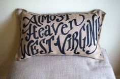 Quincy Burlap Pillow Almost Heaven West Virginia by kijsa on Etsy