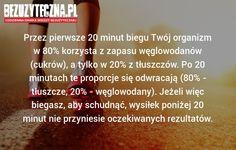 Przez pierwsze 20 minut biegu… » Bezuzyteczna.pl- Codzienna dawka wiedzy bezuzytecznej Science, Thinspiration, Just Do It, Teen Wolf, Personal Development, Detox, Fun Facts, Advice, Hacks