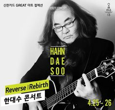 Hahn Dae Soo está de volta aos palcos com o show Reverse | Rebirth