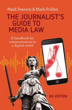 Buy The Journalist's Guide to Media Law: A handbook for communicators in a digital world by Mark Pearson, Mark Polden and Read this Book on Kobo's Free Apps. Discover Kobo's Vast Collection of Ebooks and Audiobooks Today - Over 4 Million Titles! Creative Book Covers, Fairfax Media, Associate Professor, News Media, Public Relations, Journalism, Nonfiction, Law, This Book