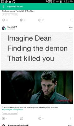 "Dean walked in after Sam had left and then he froze hearing it's voice. ""Heya Dean-O."" he sneered, ""How ya holding up?"" The image played over and over in his mind. He saw his finger pull the trigger then the next moment you were in his arms dying. Slowly bleeding out. It was his fault. At least that's what he thought. Dean stabbed the demon in the demon in the knee. Dean made him suffer, not caring about the case anymore, ""You took my sister from me,"" Dean finally said expressionless."