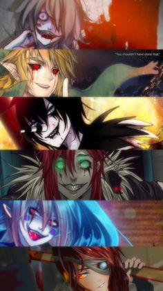 Creepypasta-Jeff the killer, Ben Drowned, Laughing Jack, Jason the Toy Maker, Candy Pop. Who's the last one???