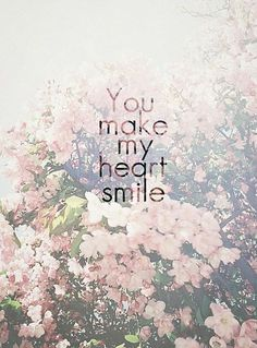 You make me smile with my heart Great Quotes, Me Quotes, Inspirational Quotes, Romance Quotes, Short Quotes Love, Selfie Quotes, Motivational Monday, Sweet Love Quotes, Wise Words