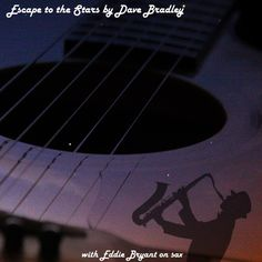 If we wreck our planet might we escape to the stars? What would we be leaving behind...our pride?  A song of stardust with Eddie Bryant on sax and Dave Bradley on vocals and guitar