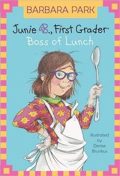Junie B., First Grader Boss of Lunch (Book 19) by Barbara Park - the Junie B. Jones series was the No. 71 most banned and challenged title 2000-2009