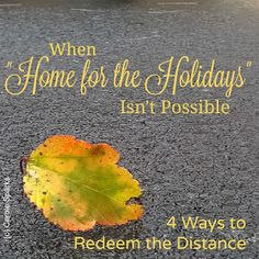 """Thanksgiving doesn't have to be a dreary, lonely time just because you can't be """"home for the holidays."""""""