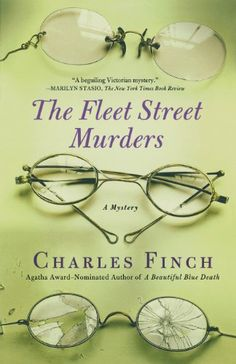 The Fleet Street Murders by Charles Finch..excellent series