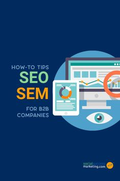 How-to Tips: SEO | SEM for B2B companies that want to be on the first page of Google | Social Success Marketing®