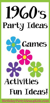 1960's Birthday Party Theme!  Fun ideas, party games, activities and more for a fun 60's theme party.  Great for kids, tweens and teen parties
