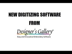 Digitizing with Brad - New digitizing software from Designer's Gallery! - YouTube
