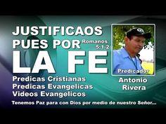 Antonio Rivera: JUSTIFICAOS PUES POR LA FE - Predicaciones Cristianas Evangelicas - Predicas - Mas información al Teléfono: 1 915 328-6822. SUSCRIBETE A ESTE CANAL.