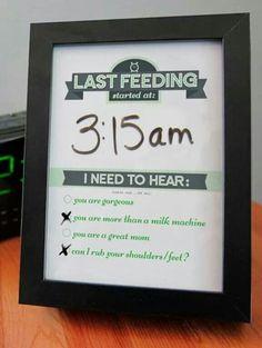 Last feeding/compliment dry erase board. So cute!