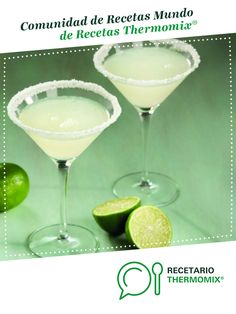 Recipe Cocktail Margarita by Thermomix Vorwerk, learn to make this recipe easily in your kitchen machine and discover other Thermomix recipes in Bebidas y refrescos. Margarita Cocktail, Cocktail Drinks, Fancy Drinks, Margarita Recipes, Non Alcoholic, Sangria, Bartender, Tequila, Smoothies