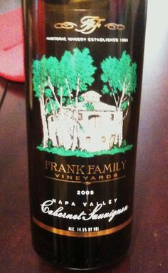 Frank Family - Cabernet Sauvignon - Napa Valley - Expensive but one of the smoothest Cabs I've ever had.  Retails ~ $40.00