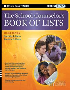 Since its first publication in 1997, The School Counselor's Book of Lists has become the go-to reference for savvy school counselors. This second edition of the classic resource offers a wealth of tim