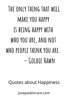 The only thing that will make you happy is being happy with who you are, and not who people think you are. Dear Self Quotes, Quotes To Live By, Love Quotes, Positive Vibes, Positive Quotes, Motivation Inspiration, Quotes Motivation, Who People, Learning To Let Go