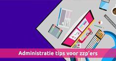 Administratie tips voor ZZP'ers