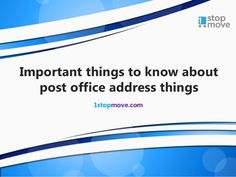 Post Office Address Change Is Something Done By People And Businesses For Various Reasons You May Not Have Changed Your But Need To