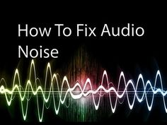 How to Fix Audio Noise With Adobe Premiere