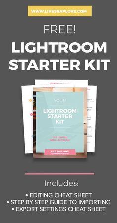 Lightroom Editing Cheat Sheets | Lightroom Guides | Lightroom Beginner Tips