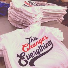 """""""This changes everything"""" get it #superiorink #design #fashion #apparel #custom"""