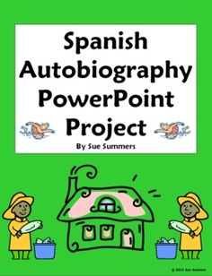 Spanish Autobiography PowerPoint Project - practice present, preterit, imperfect, present progressive, commands and more!