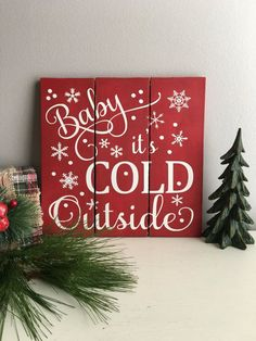 Hey, I found this really awesome Etsy listing at https://www.etsy.com/ca/listing/478151867/baby-its-cold-outside-sign-holiday-sign