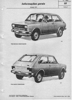 Manuais do proprietário e mecânico de todas as marcas grátis. : Manual de reparação FIAT 147 Fiat Uno, All Cars, Vintage Ads, Vehicles, Classic Cars, Antique Photos, Anos 80, Crafts, Autos