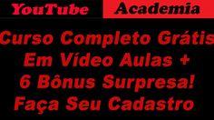 Curso completo YouTube Academia ( Grátis )