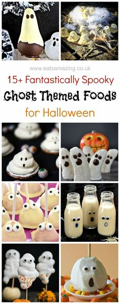 Over 15 fun ghost themed food ideaas for Halloween - perfect for Halloween desserts party food and fun snacks for kids - Eats Amazing UK