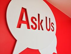 Ask Us sign: The Ask Us center is just inside the library entrance on the second floor.