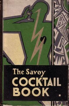 The Savoy Cocktail Book by Harry Craddock. 1933.
