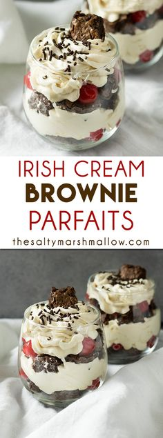 You're going to love this super simple brownie parfait! Layers of brownie, Irish cream spiked whipped cream, cherries, and chocolate sprinkles! A special adults only dessert. Parfait Desserts, Parfait Recipes, Mini Desserts, Easy Desserts, Delicious Desserts, Dessert Recipes, Delicious Chocolate, Chef Recipes, Irish Desserts