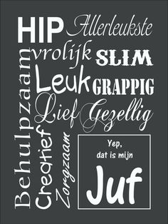 Nog zo'n superleuke tekst voor een juf: Silhouette Curio, Dutch Quotes, School Quotes, School Pictures, More Than Words, Teacher Appreciation, Creative Gifts, Diy For Kids, Teacher Gifts
