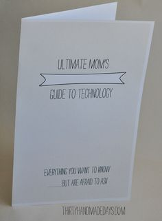 Getting mom a techie gift this Mothers' Day? Here is a cute printable to include in her card!