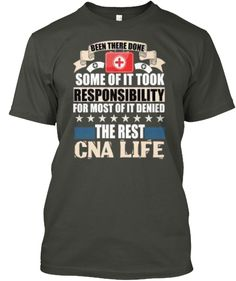 The Rest CNA Life T Shirt
