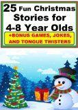 25 Fun Christmas Stories for 4-8 Years Olds - #kidsstuff #kids #toys #games #toysandgames #boys #girls - This book is perfect for bedtime and also children that are learning to read. It is also filled with beautiful color pictures