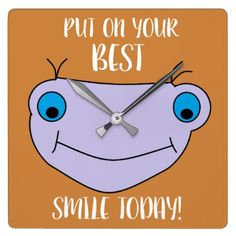 PUT ON YOUR BEST SMILE TODAY Happy Monster Square Wall Clock - kids kid child gift idea diy personalize design