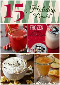 15 of our favorite Holiday Drinks on SixSistersStuff.com - perfect for your New Years Eve Party!