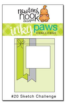 4-24-15 Newton's Nook Designs: Inky Paws Challenge #20 - SKETCH Challenge