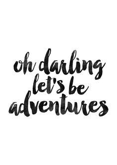 Oh Darling let's be adventurers, Nursery Motivational Print, Watercolor…